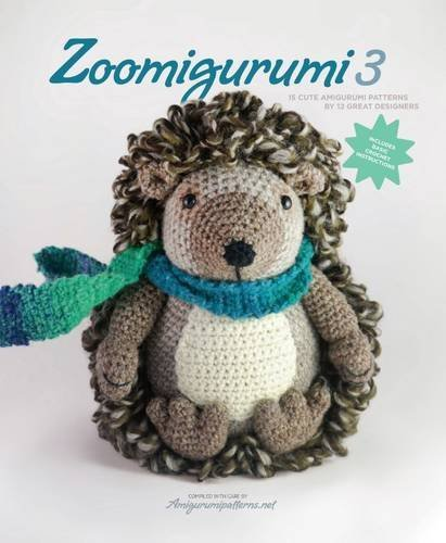Zoomigurumi 3: 15 Cute Amigurumi Patterns by 12 Great Designers