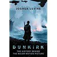 Deals on Dunkirk: The History Behind the Major Motion Picture Nook Book