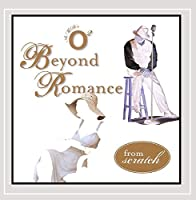 Beyond Romance from Scratch