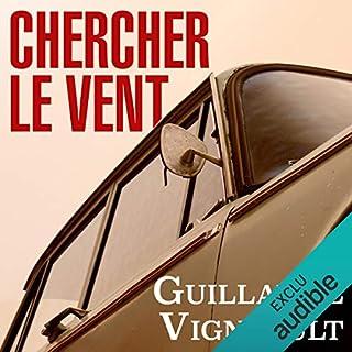 Chercher le vent                   Auteur(s):                                                                                                                                 Guillaume Vigneault                               Narrateur(s):                                                                                                                                 Patrice Godin                      Durée: 5 h et 18 min     10 évaluations     Au global 4,8
