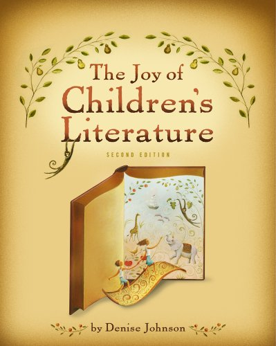 Compare Textbook Prices for The Joy of Children's Literature What's New in Education 2 Edition ISBN 9781111298364 by Johnson, Denise