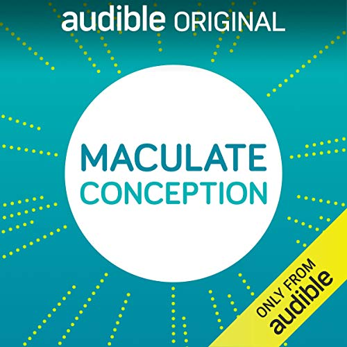 Maculate Conception Podcast By Abbe Meryl Feder, Isaac Feder cover art