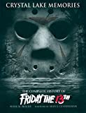 Crystal Lake Memories: The Complete History of 'Friday the 13th'