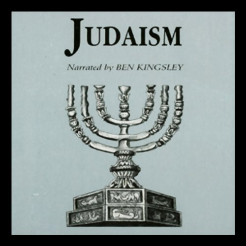 Judaism                   By:                                                                                                                                 Dr. Geoffrey Wigoder                               Narrated by:                                                                                                                                 Ben Kingsley                      Length: 3 hrs     67 ratings     Overall 4.3
