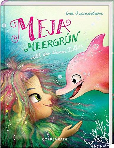 Meja Meergrün rettet den kleinen Delfin (Bd. 2)
