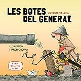 Un conte per la pau - Les botes del general: Contes infantils en català - En lletra de PAL: 4 (Contes amb valors (en lletra de pal))