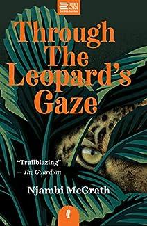 Njambi McGrath - Through The Leopard's Gaze