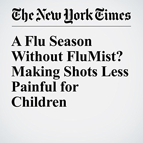 A Flu Season Without FluMist? Making Shots Less Painful for Children audiobook cover art