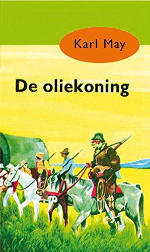 De oliekoning (Karl May Book 9)