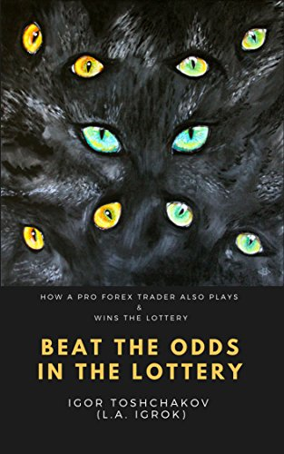 BEAT THE ODDS IN THE LOTTERY: HOW A PRO FOREX TRADER ALSO PLAYS & WINS THE LOTTERY (English Edition)