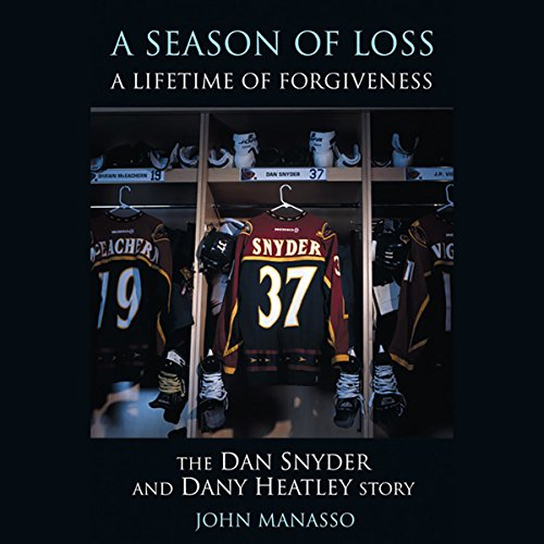 A Season of Loss, A Lifetime of Forgiveness audiobook cover art