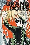 Grand Dolls (Manga: Biblioteca Tezuka)