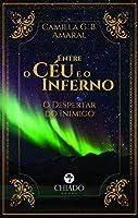 Entre o Céu e o Inferno - O Despertar do Inimigo (Portuguese Edition)