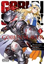 Goblin Slayer Vol. 1 (manga) (Goblin Slayer (manga))