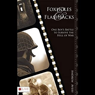 Foxholes and Flashbacks audiobook cover art