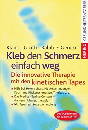 Kleb den Schmerz einfach weg: Die innovative Therapie mit den kinetischen Tapes