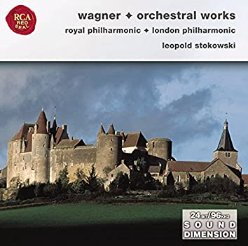 Wagner: Orchestral Opera Selections