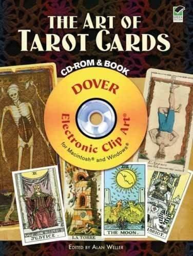Compare Textbook Prices for The Art of Tarot Cards CD-ROM and Book Dover Electronic Clip Art Green ed. Edition ISBN 0800759990856 by Alan Weller