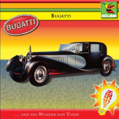 Bugatti und das Wunder von Turin audiobook cover art