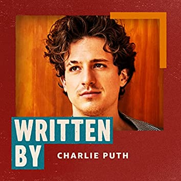 Written by Charlie Puth