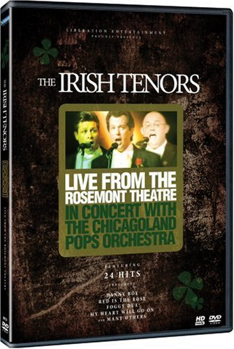 The Irish Tenors - In Concert With the Chicagoland Pops Orchestra