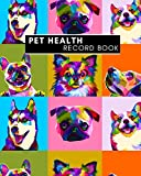 Pet Health Record Book: Dog Groomer & Veterinary Care Tracker. Immunization and Medication Records with Expense Sheet.