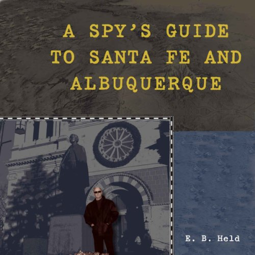 A Spy's Guide to Santa Fe and Albuquerque audiobook cover art