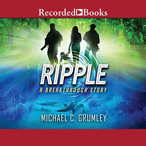 Ripple                   By:                                                                                                                                 Michael C. Grumley                               Narrated by:                                                                                                                                 Scott Brick                      Length: 12 hrs and 23 mins     147 ratings     Overall 4.9