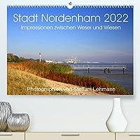 Stadt Nordenham 2022. Impressionen zwischen Weser und Wiesen (Premium, hochwertiger DIN A2 Wandkalender 2022, Kunstdruck in Hochglanz): 13 verschiedene Fotoimpressionen von Nordenham. (Monatskalender, 14 Seiten )