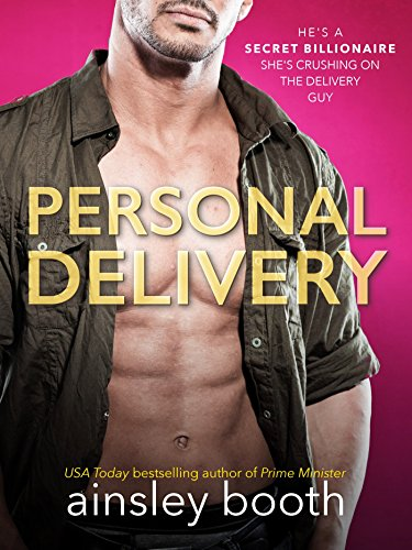 Personal Delivery (Billionaire Secrets Book 1) by [Ainsley Booth]