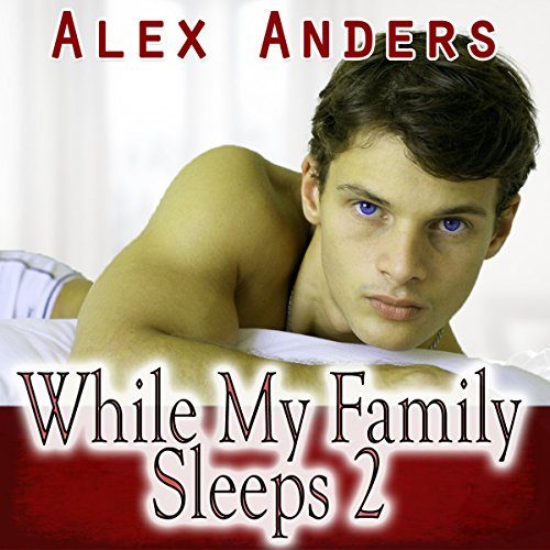 While My Family Sleeps 2 (M-M-F Menage Erotica) audiobook cover art