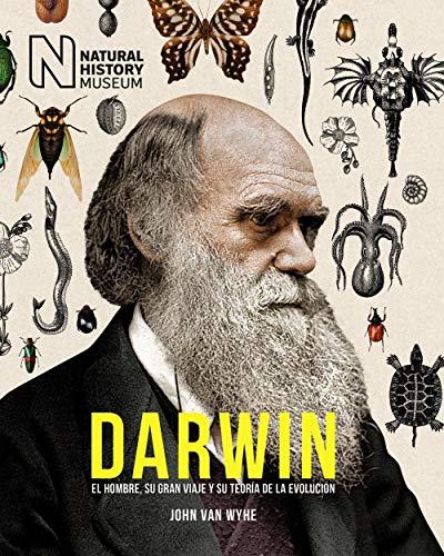 Darwin: El hombre, su gran viaje y su teoría de la evolución (Libros Singulares)