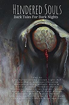 Hindered Souls: Dark Tales for Dark Nights by [M.R. Tapia]
