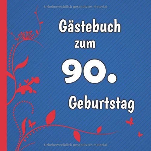 Gästebuch zum 90. Geburtstag: Gästebuch in Rot Blau und Weiß für bis zu 50 Gäste | Zum...