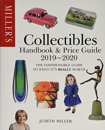 Compare Textbook Prices for Miller's Collectibles Handbook & Price Guide 2019/2020 Miller's Collectibles Price Guide Illustrated Edition ISBN 9781784724207 by Miller, Judith