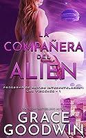 La compañera del alien (Programa de Novias Interestelares: Las Vírgenes)