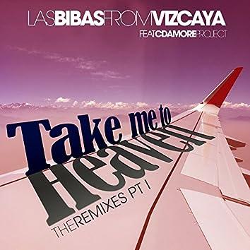 Take Me To Heaven - The Remixes, Pt. I