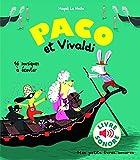 Paco et Vivaldi - 16 Musiques à Écouter (Livre Sonore) - Dès 3 ans