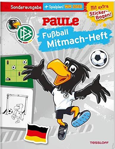 DFB PAULE Fußball Mitmach-Heft zur WM 2018 (mit Spielplan): Offizielles Produkt des Deutschen Fußball-Bundes!