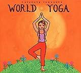 World Yoga - Putumayo Presents