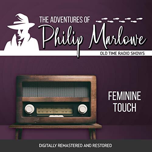 Couverture de The Adventures of Philip Marlowe: Feminine Touch