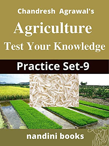 Agriculture : Test Your Knowledge Practice Set-9: Multiple Choice...