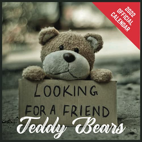 Compare Textbook Prices for Calendar 2022 Teddy Bears: Teddy Bears Official 2022 Monthly Planner, Square Calendar with 19 Exclusive Teddy Bears Photoshoots from July 2021 to December 2022  ISBN 9798481538471 by Publishing, Russell