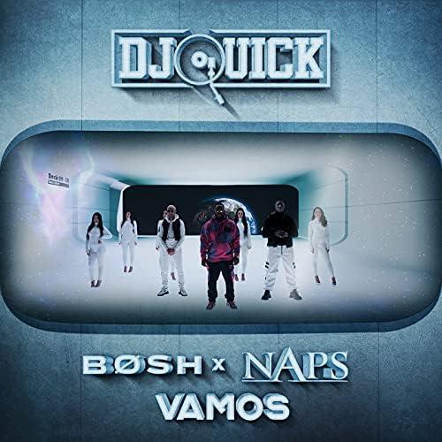 Dj Quick, Bosh & Naps