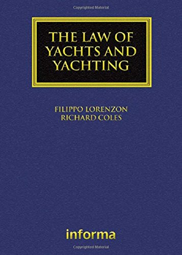 The Law of Yachts and Yachting (Maritime and Transport Law Library)