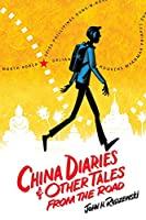 China Diaries & Other Tales From the Road