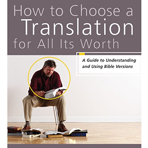 How to Choose a Translation for All Its Worth audiobook cover art