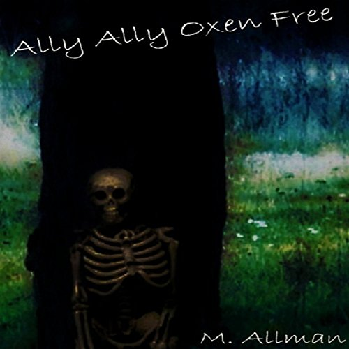 Ally Ally Oxen Free audiobook cover art