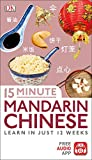 15 Minute Mandarin Chinese: Learn in Just 12 Weeks (Eyewitness Travel 15-Minute)