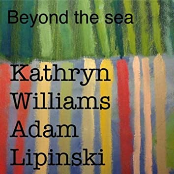 """Beyond the Sea (From """"The Cafe"""")"""